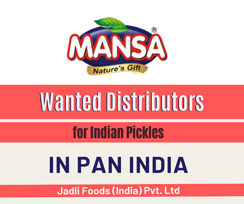 Wanted Distributors for Indian Pickles in Pan India