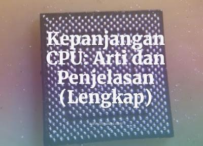 Kepanjangan CPU