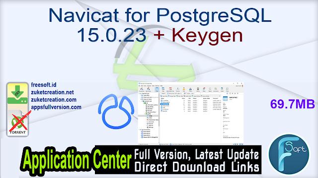 Navicat for PostgreSQL 15.0.23 + Keygen