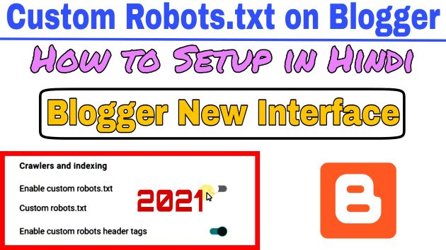 How to set custom robot.txt text in blogger 2021