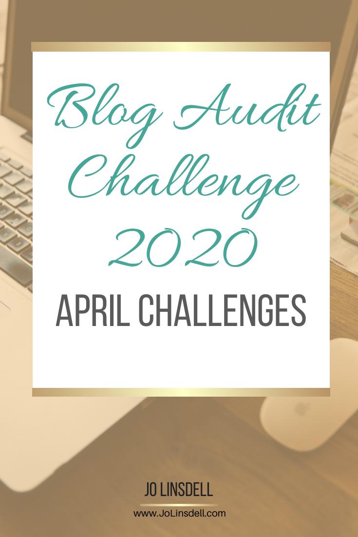 Blog Audit Challenge 2020: April Challenges #BlogAuditChallenge2020