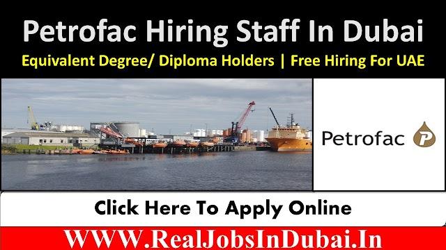 Petrofac Jobs Vacancies In Dubai UAE