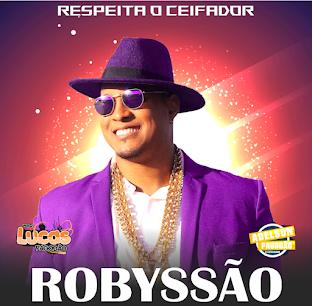 ROBYSSÃO - CD AO VIVO RESPEITA O CEIFADOR 2021 [QUALIDADE PAREDÃO]