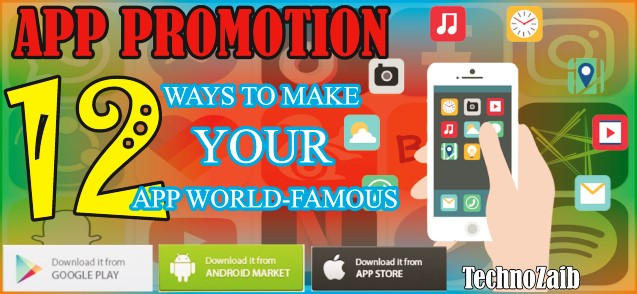 App promotion: 12 ways to make your app world-famous