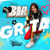 Various Artists - BIA - Grita (Music from the TV Series) [iTunes Plus AAC M4A]