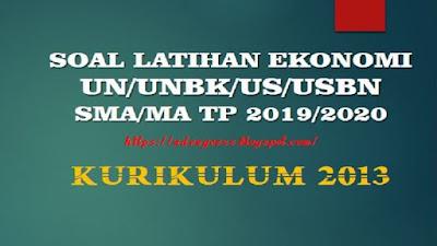 Download Soal Latihan EKONOMI UN/UNBK/US/USBN SMA/MA Beserta Kunci Jawaban
