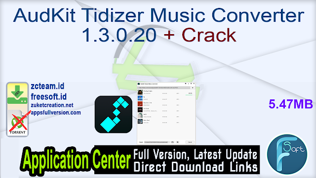 AudKit Tidizer Music Converter 1.3.0.20 + Crack_ ZcTeam.id