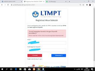 Pesan Terjadi Kegagalan Koneksi Dengan Dapodik Kemdikbud Saat Registrasi Akun LTMPT
