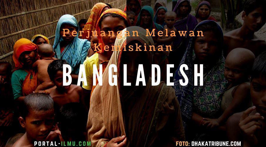 Bangladesh: Perjuangan Melawan Kemiskinan