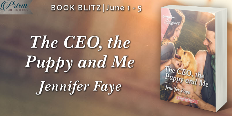 We're blitzing about THE CEO, THE PUPPY AND ME by Jennifer Faye! #CPMBlitz