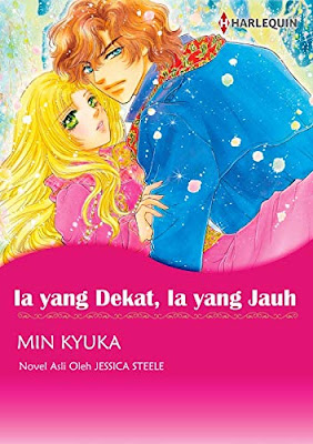 Ia yang Dekat, Ia yang Jauh by Jessica Steele, Min Kyuka Pdf