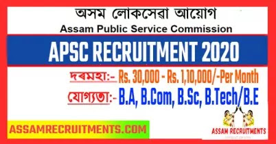 APSC Recruitment 2020 - Assistant Director Vacancies - 1,10,000 Salary - Assam recruitments