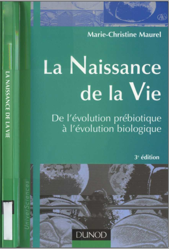 Livre : La naissance de la vie, De l'évolution prébiotique à l'évolution biologique - Marie-Christine Maurel PDF