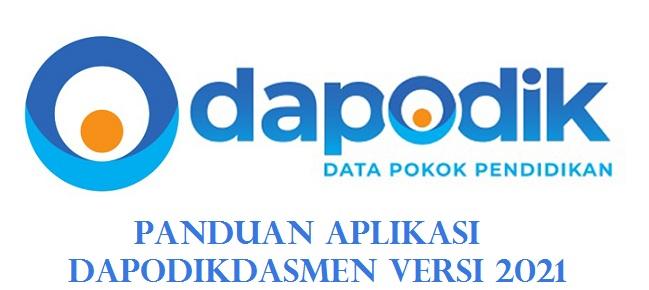 Panduan Aplikasi Dapodikdasmen Versi 2021