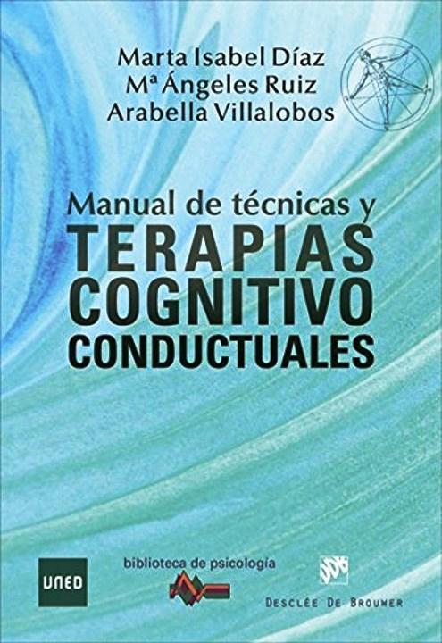 Manual de técnicas y terapias cognitivo conductuales – Marta Isabel Díaz