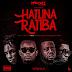 AUDIO | Mr T Touch Ft. Rapcha , Bill nass X Bau (CMP) – Hatuna Ratiba (Mp3) Download