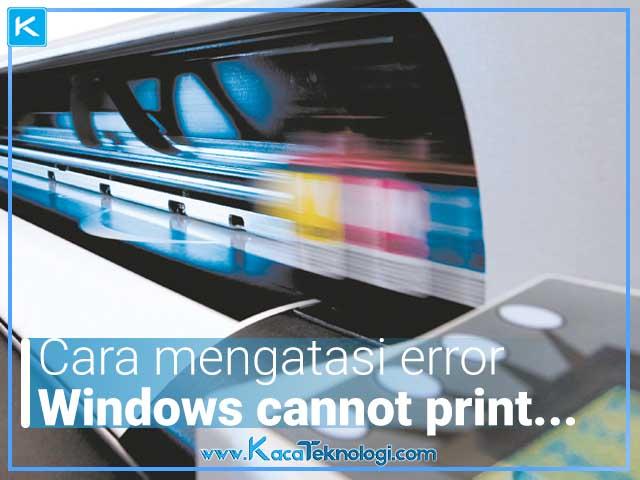 """Bagaimana cara mengatasi printer yang tidak bisa print di Microsoft Word dan muncul pesan """"Windows cannot print due to a problem with the current printer setup"""" baik menggunakan printer Epson. Canon, HP, Fuji Xerox dll di Windows 7, 8 dan 10."""