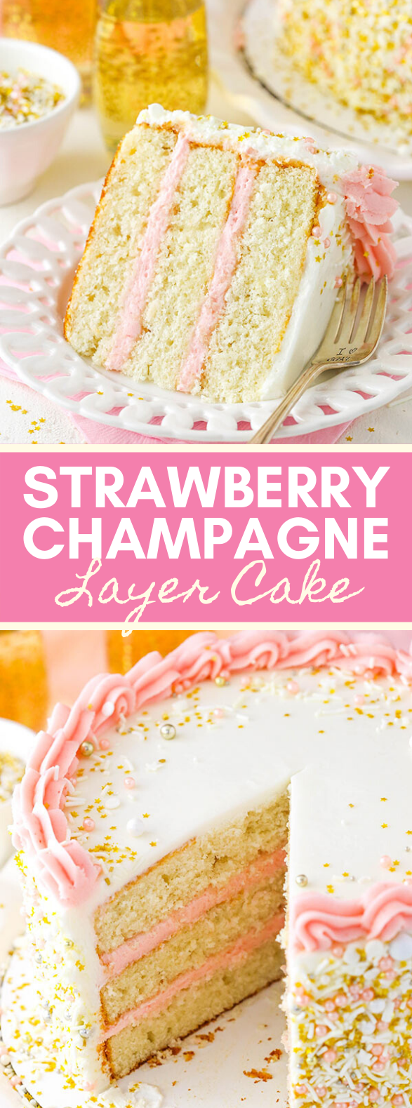 STRAWBERRY CHAMPAGNE LAYER CAKE #sweets #desserts