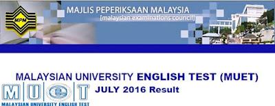 Semakan Keputusan MUET Julai 2016