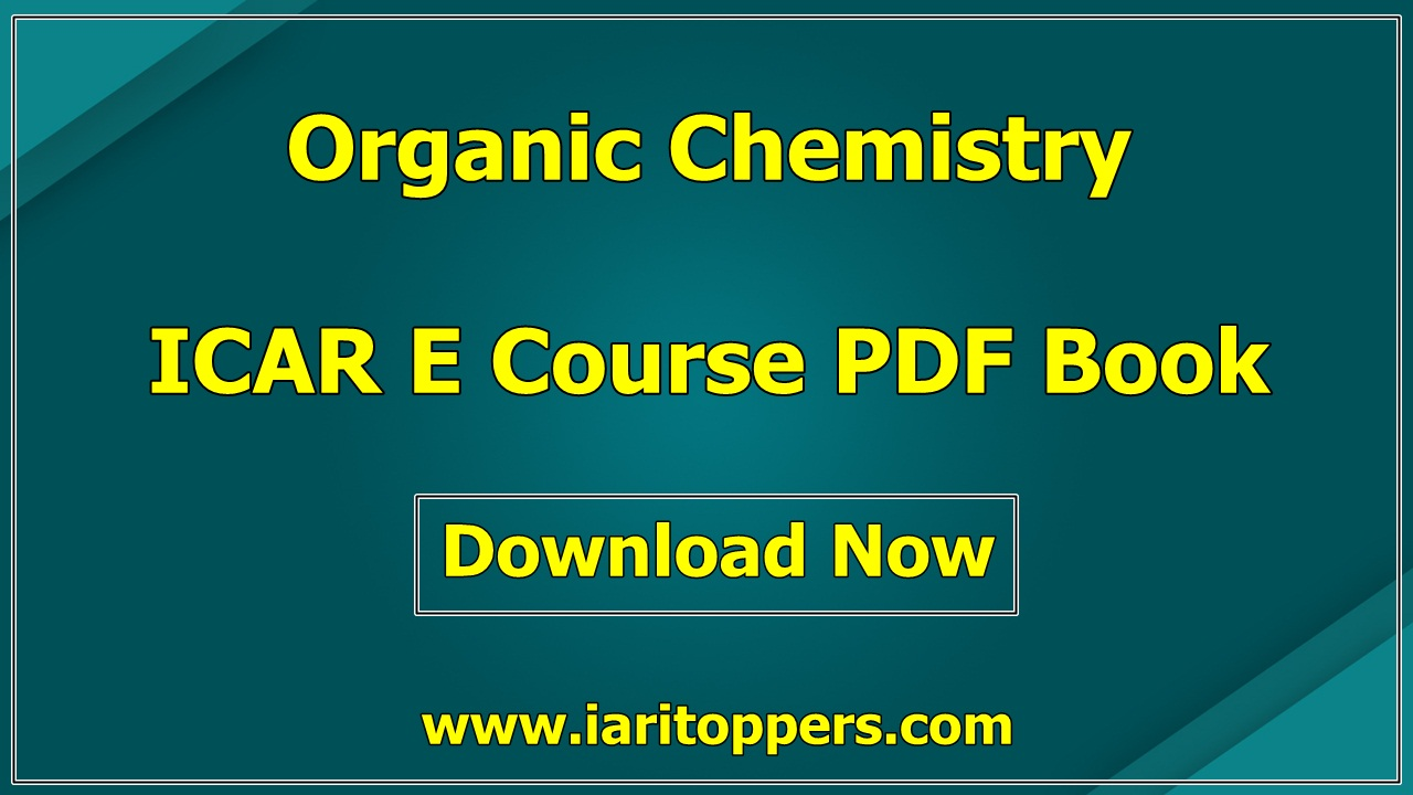 Organic Chemistry ICAR Ecourse PDF Book Download E Krishi shiksha