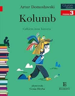 """Kolumb. Całkiem inna historia"" Artur Domosławski - recenzja"