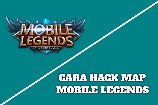 Cara Hack Map Mobile Legends Tanpa Root Tanpa Banned Terbaru 2019
