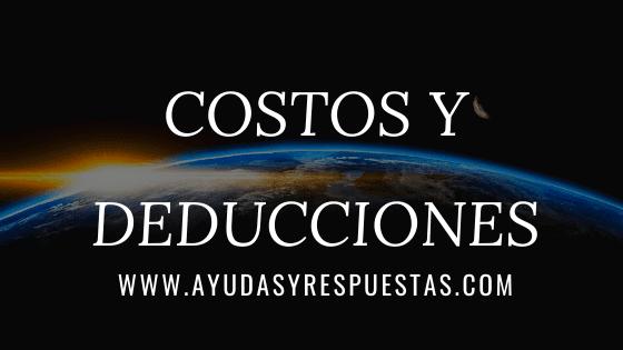 COSTOS Y DEDDUCCIONES