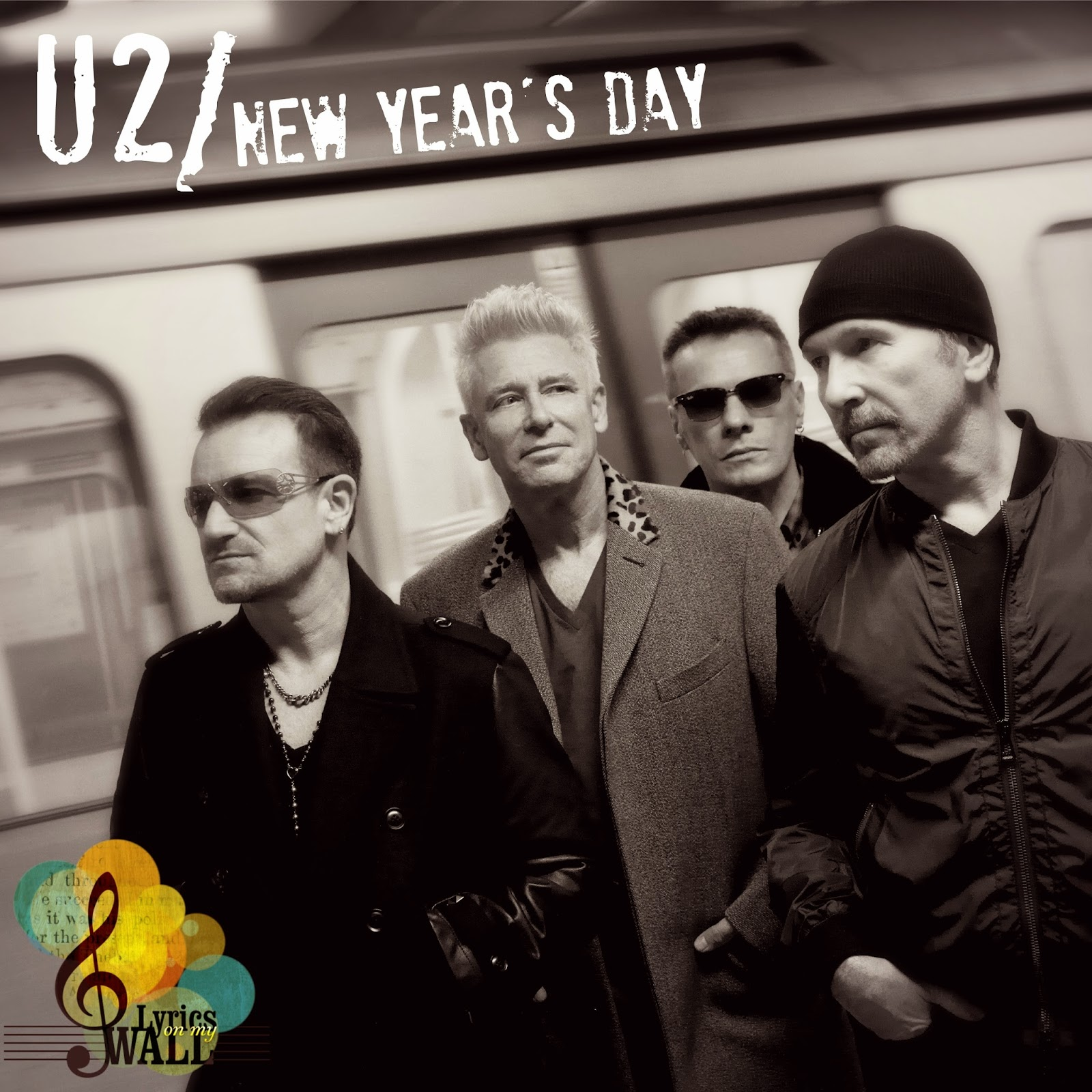 Lyrics on my wall   : U2-New Year's Day