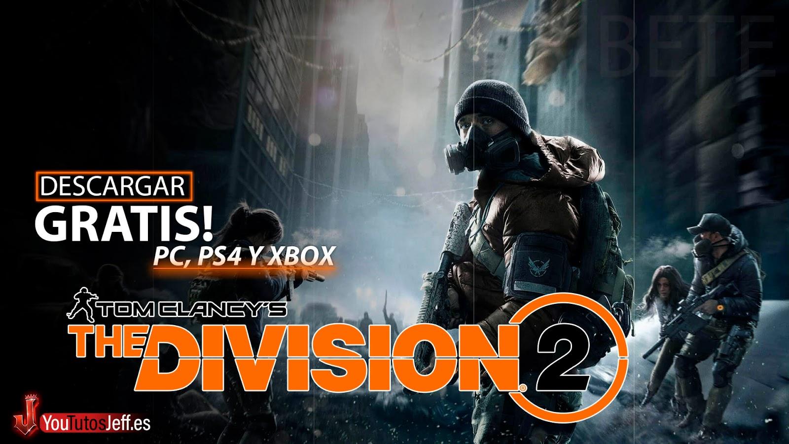 The Divison 2 GRATIS!😍🔥APROVECHA AHORA