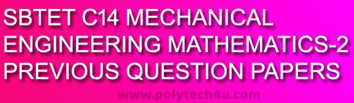 MATHS-2 C-14 DME PREVIOUS QUESTION PAPERS PDF DOWNLOAD  SBTETAP