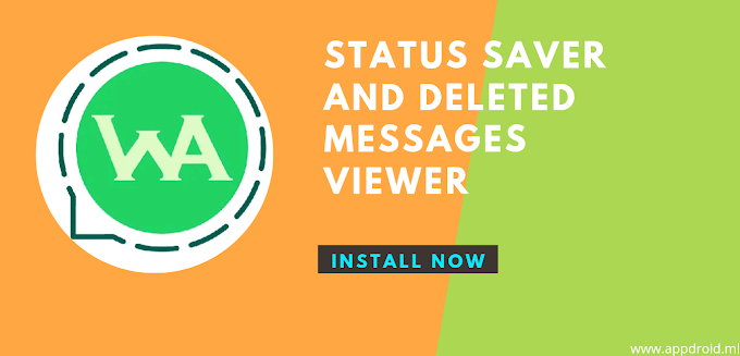 STATUS SAVER AND DELETED MESSAGES VIEWER
