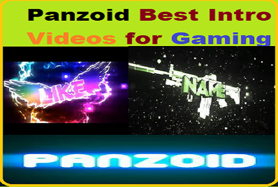 Get Panzoid intro videos quality for YouTube Gamers
