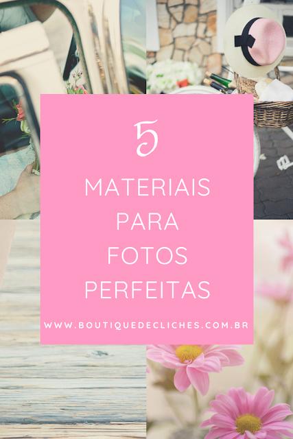 Materiais para Fotos Perfeitas no Instagram