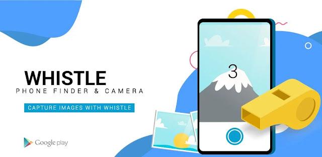 قم بتنزيل تطبيق Whistle Phone Finder & Whistle Camera  - تطبيق الكاميرا مع صافرة لنظام الاندرويد