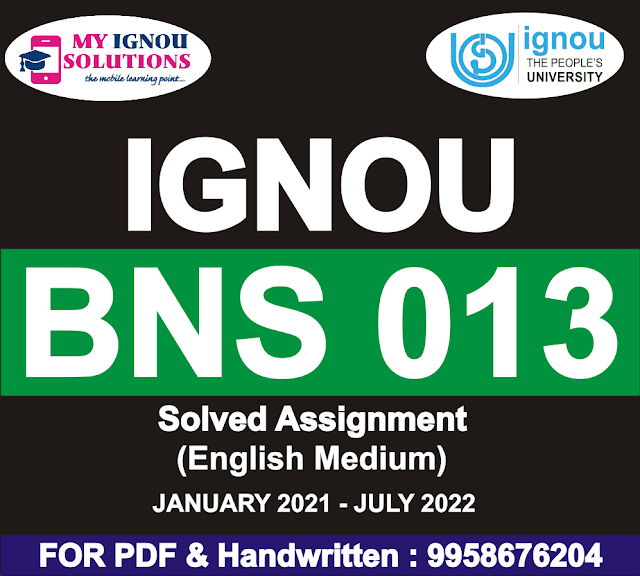 BNS 013 Solved Assignment 2021-22