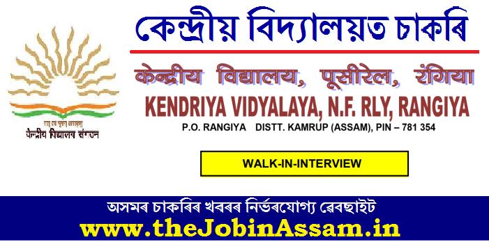 Kendriya Vidyalaya, Rangia Recruitment 2021