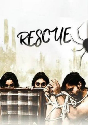 Rescue 2019 Full Hindi Movie Download