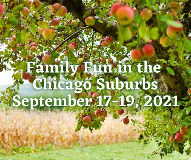 Family Fun in the Chicago Suburbs September 17-19, 20201