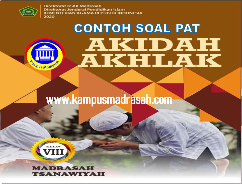 Soal PAT Akidah Akhlak Semester 2 Kelas 8 MTs