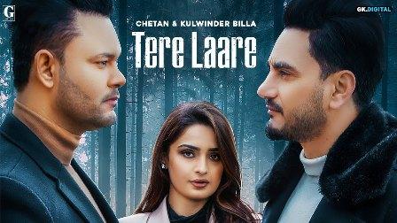 Tere Laare Lyrics - Chetan & Kulwinder Billa