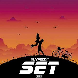 MUSIC: Olywizzy – Set
