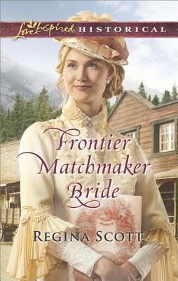 Heidi Reads... Frontier Matchmaker Bride by Regina Scott