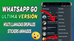 WHATSAPP GO ULTIMA VERSION CON LLAMADAS GRUPALES Y STICKERS ANIMADOS