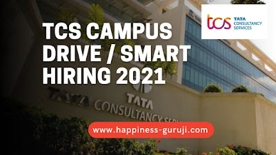 TCS Off Campus Drive 2021   Tata Consultancy Services Smart Hiring for Graduate