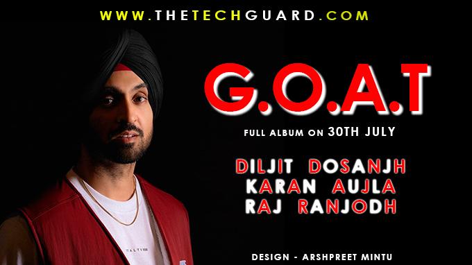 GOAT Diljit Dosanjh & Karan Aujla Full Album - Review, Audience Reaction