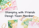 StampingWithFriends Design Team Member