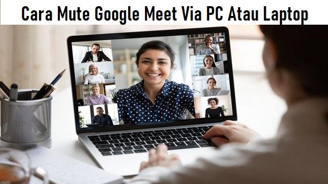 Cara Mute Google Meet