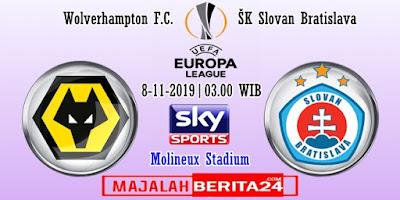 Prediksi Wolverhampton vs Slovan Bratislava — 8 November 2019