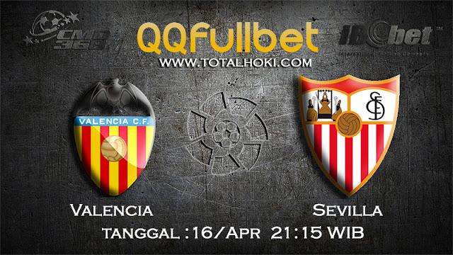 PREDIKSIBOLA - PREDIKSI TARUHAN VALENCIA VS SEVILLA 16 APRIL 2017 (LA LIGA SPANYOL)