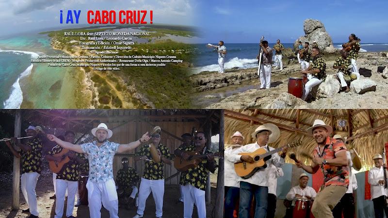 Raúl Lora & Septeto Moneda Nacional - ¨¡ Ay Cabo Cruz !¨ - Videoclip - Dirección: Raúl Lora - Leonardo García. Portal Del Vídeo Clip Cubano